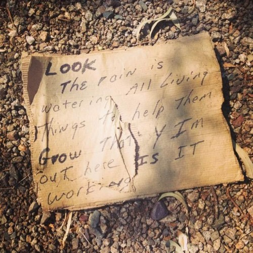 Homeless poetry is everyone's poetry. Found this on the ground this morning after a monsoon
